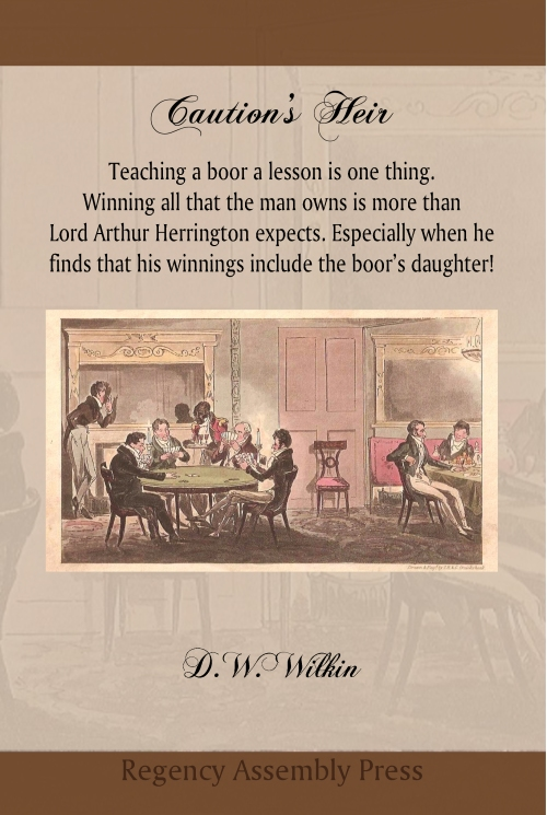 Teaching a boor a lesson is one thing.  Winning all that the man owns is more than Lord Arthur Herrington expects. Especially when he finds that his winnings include the boor's daughter! The Duke of Northampshire spent fortunes in his youth. The reality of which his son, Arthur the Earl of Daventry, learns all too well when sent off to school with nothing in his pocket. Learning to fill that pocket leads him on a road to frugality and his becoming a sober man of Town. A sober but very much respected member of the Ton. Lady Louisa Booth did not have much hope for her father, known in the country for his profligate ways. Yet when the man inherited her gallant uncle's title and wealth, she hoped he would reform. Alas, that was not to be the case. When she learned everything was lost, including her beloved home, she made it her purpose to ensure that Lord Arthur was not indifferent to her plight. An unmarried young woman cast adrift in society without a protector. A role that Arthur never thought to be cast as. A role he had little idea if he could rise to such occasion. Yet would Louisa find Arthur to be that one true benefactor? Would Arthur make this obligation something more? Would a game of chance lead to love?